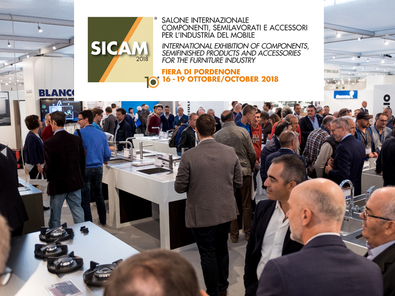 Sicam 2018.International exhibition of components, semi-finished products and accessories for the furniture industry